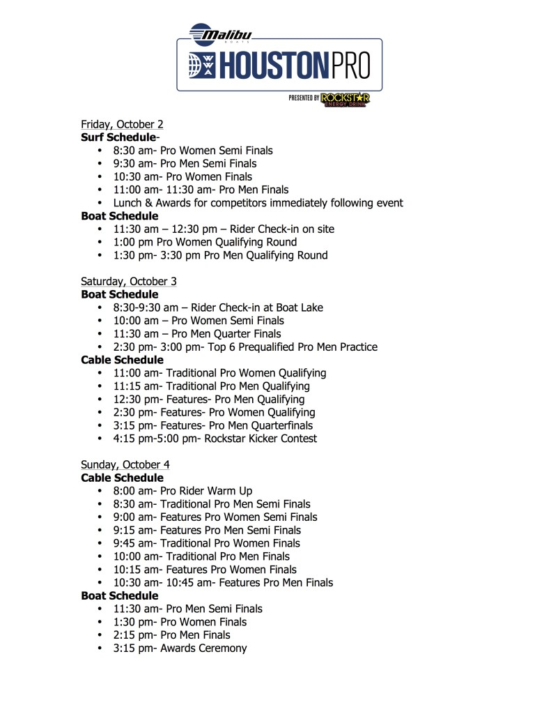 Houston Pro- Daily Schedule